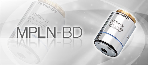 MPLN-BD Excellent Contrast and Optimum Flatness Brightfield and Darkfield Objective Lenses