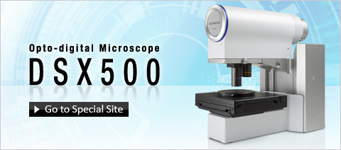 DSX500 - Opto-digital Microscopes - Olympus All-in-one motorized Optical - Digital Solution
