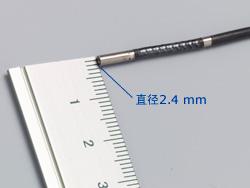 Ultra-thin, 2.4 mm(0.094 in.) diameter