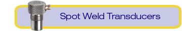 spot weld transducers