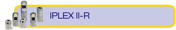 IPLEX II-R tips