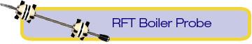 RFT Boiler Probe (TRC)