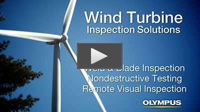 Olympus Solutions for the Wind Power Industry